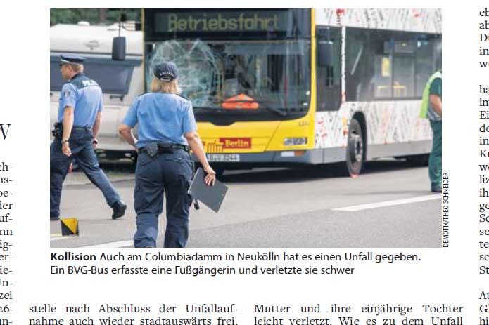 Kollision Auch am Columbiadamm in Neukölln hat es einen Unfall gegeben. Ein BVG-Bus erfasste eine Fußgängerin und verletzte sie schwer. Foto: Theo Schneider / Demotix