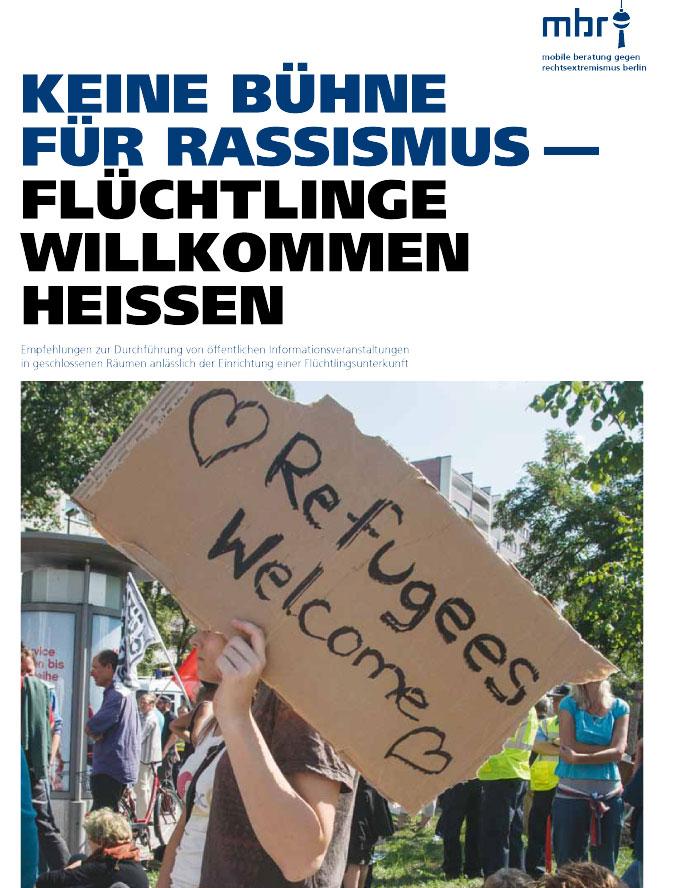 Keine Bühne für Rassismus – Flüchtlinge willkommen heißen